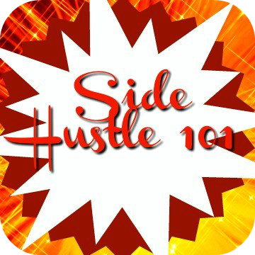 Side Hustle 101